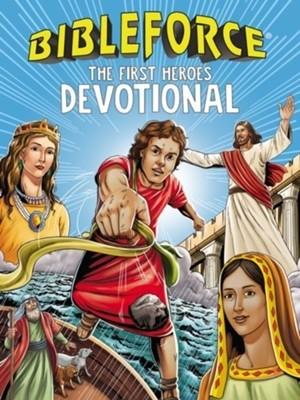 BibleForce Devotional: The First Heroes Devotional - 9781400212637