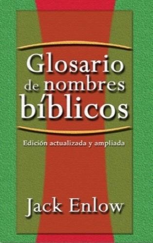 Glosario de Nombres Bíblicos - 9780311036783 - Jack Enlow