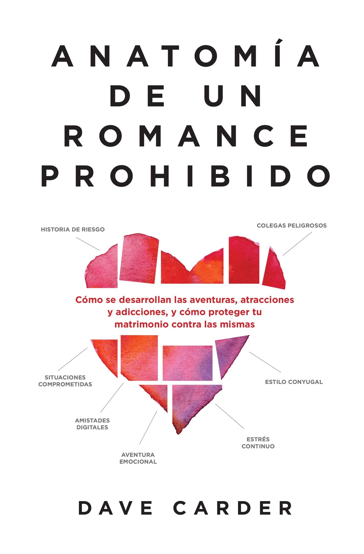 Anatomia de Un Romance Prohibido - 9780789924131 - Carder, Dave