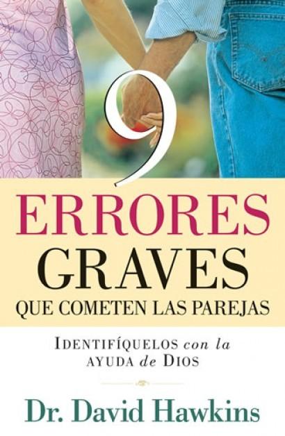 9 Errores Graves Que Cometen Las Parejas - 9780825412943 - Hawkins, David