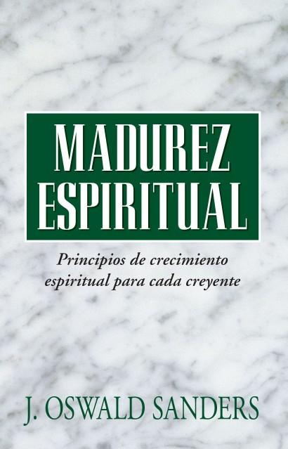 Madurez Espiritual - 9780825416132 - Sanders, J. Oswald