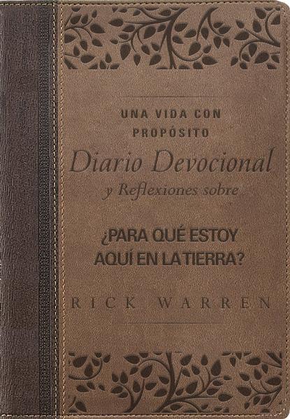 Una vida con propósito diario devocional, Leathersoft: Reflexiones sobre ¿Para qué estoy aquí en la tierra? - 9780829768589 - Warren, Rick