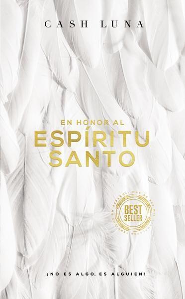 En honor al Espíritu Santo - 9780829769159 - Luna, Cash