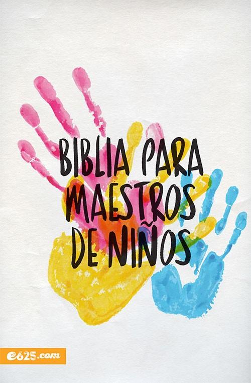 Biblia para Maestros de Niños - 9781946707024