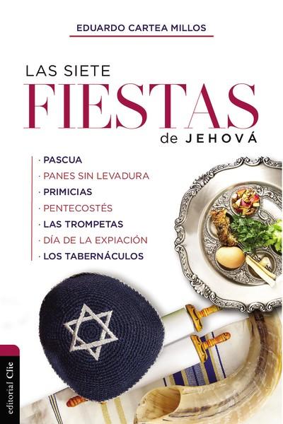 Las siete fiestas de Jehová - 9788417620400 - Cartea Millos, Eduardo