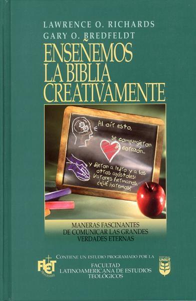 Enseñemos la Biblia creativamente - 9780789910011 - Richards / Bredfeldt