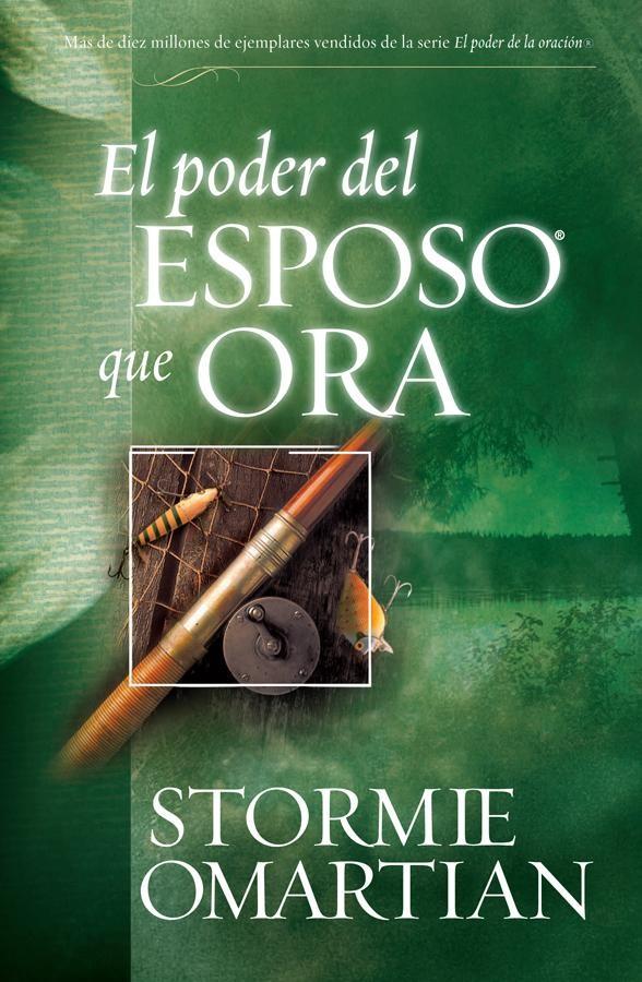Poder del esposo que ora, El - 9780789910066 - Omartian, Stormie