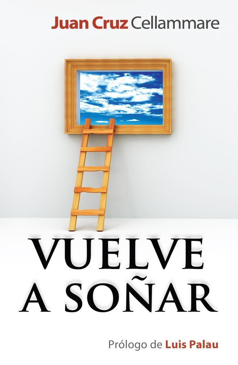 Vuelve a soñar - 9780789918949 - Cellammare, Juan Cruz