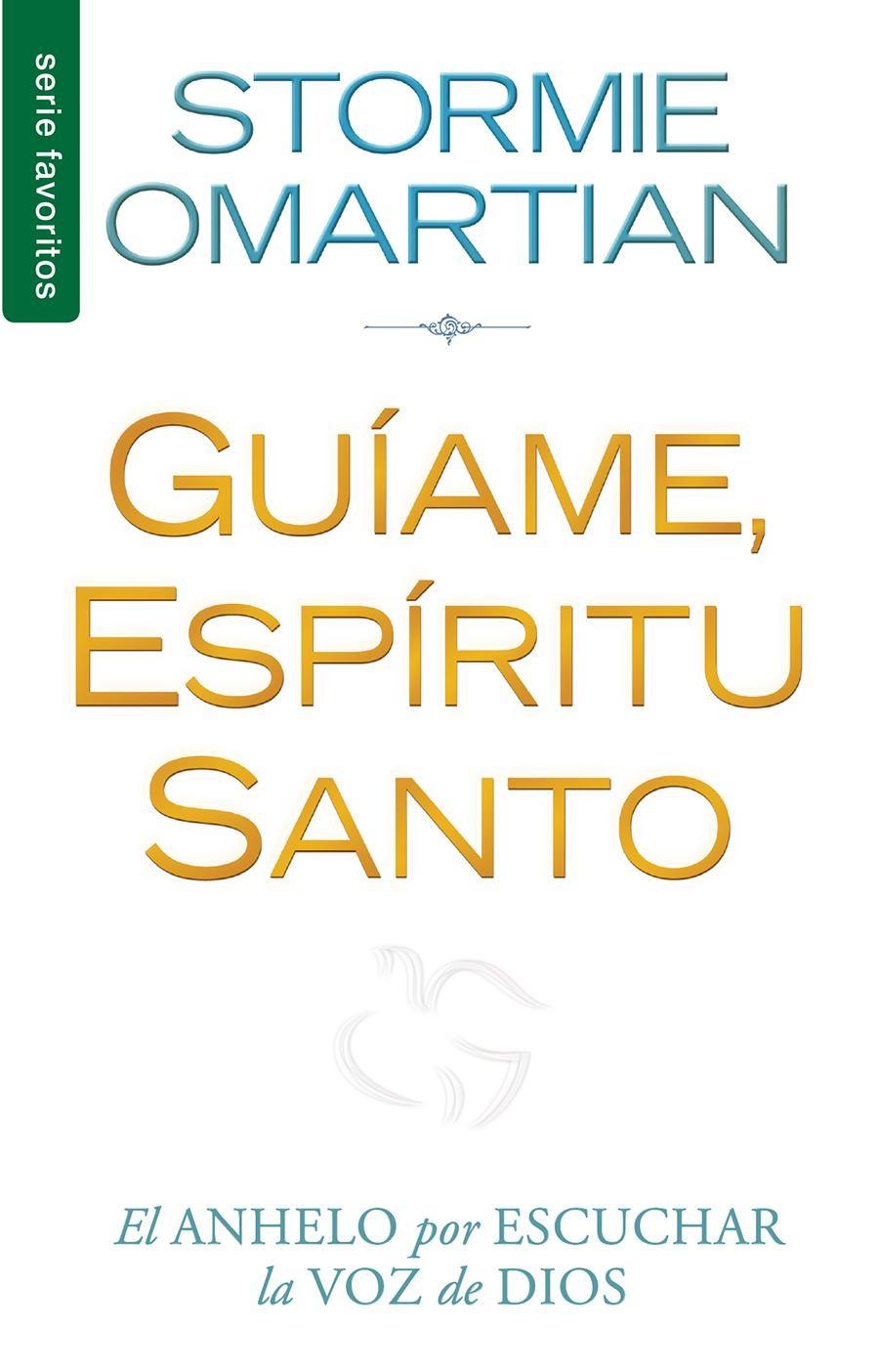 Guíame, Espíritu Santo / Favoritos - 9780789922373 - Omartian, Stormie