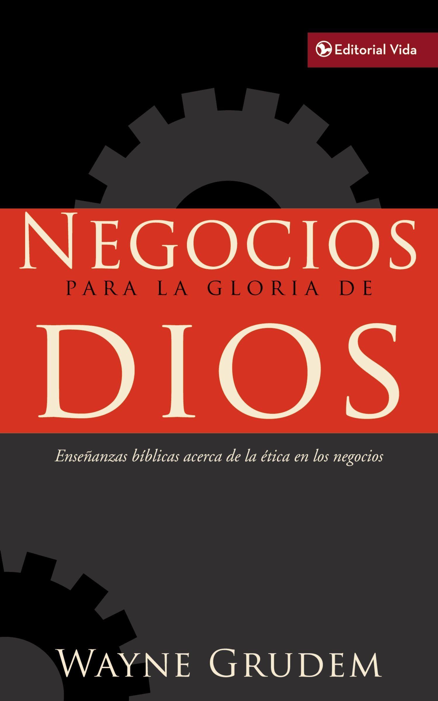 Negocios para la Gloria de Dios - 9780829758573 - Grudem, Wayne A.