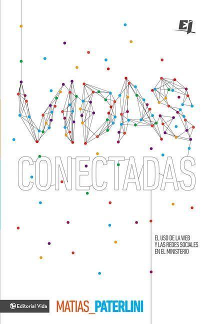 Especialidades Juveniles: Vidas Conectadas - 9780829764901 - Paterlini, Matías