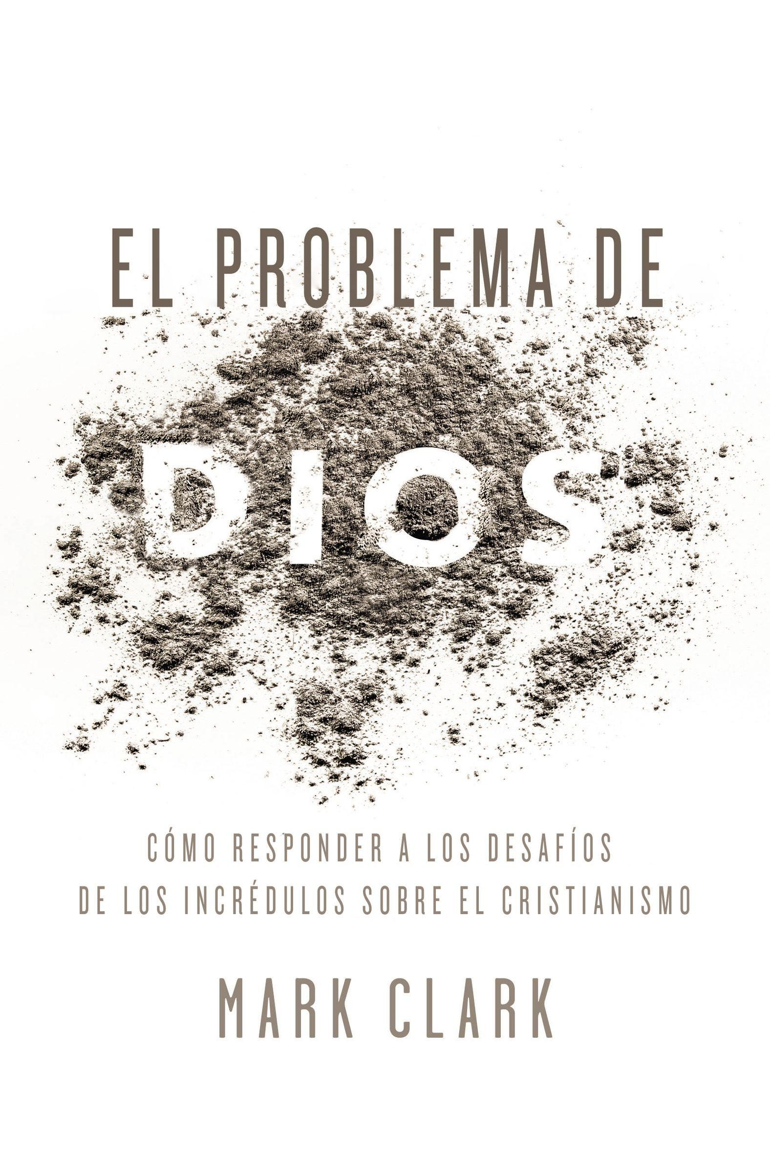 Problema de Dios - 9780829768213 - Clark, Mark