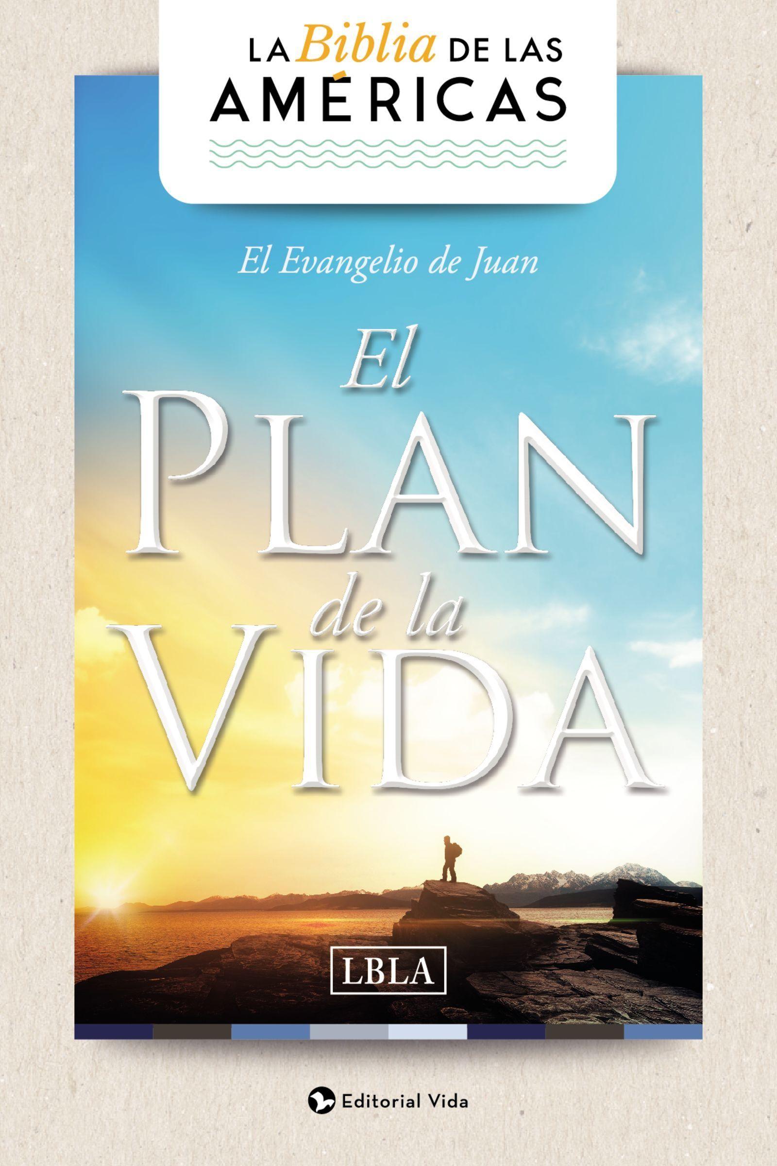 Evangelio De Juan El Plan De La Vida Lbla 9780829768435 La