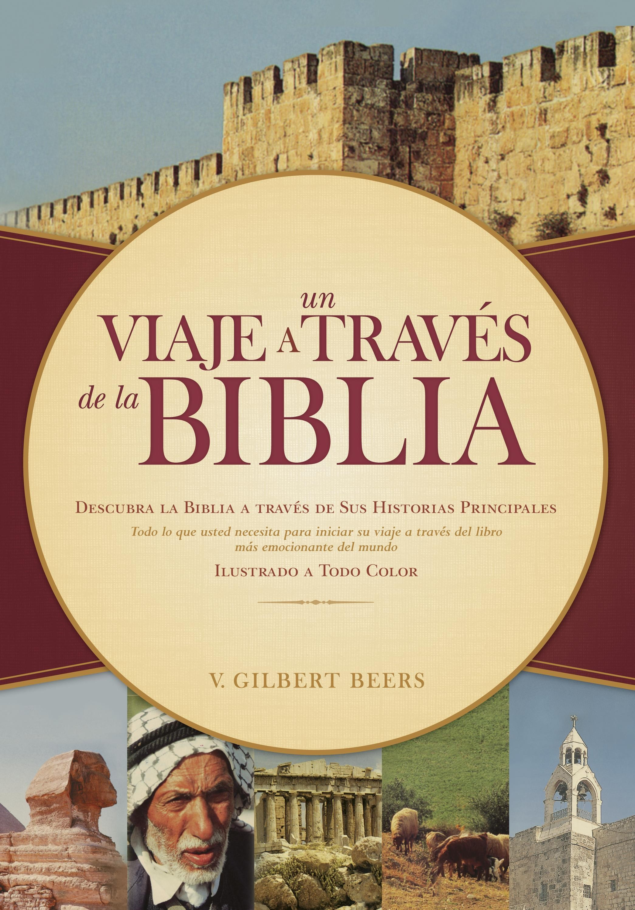 Un Viaje a Través de la Biblia: Journey through the Bible - 9781414324005 - Beers, V. Gilbert