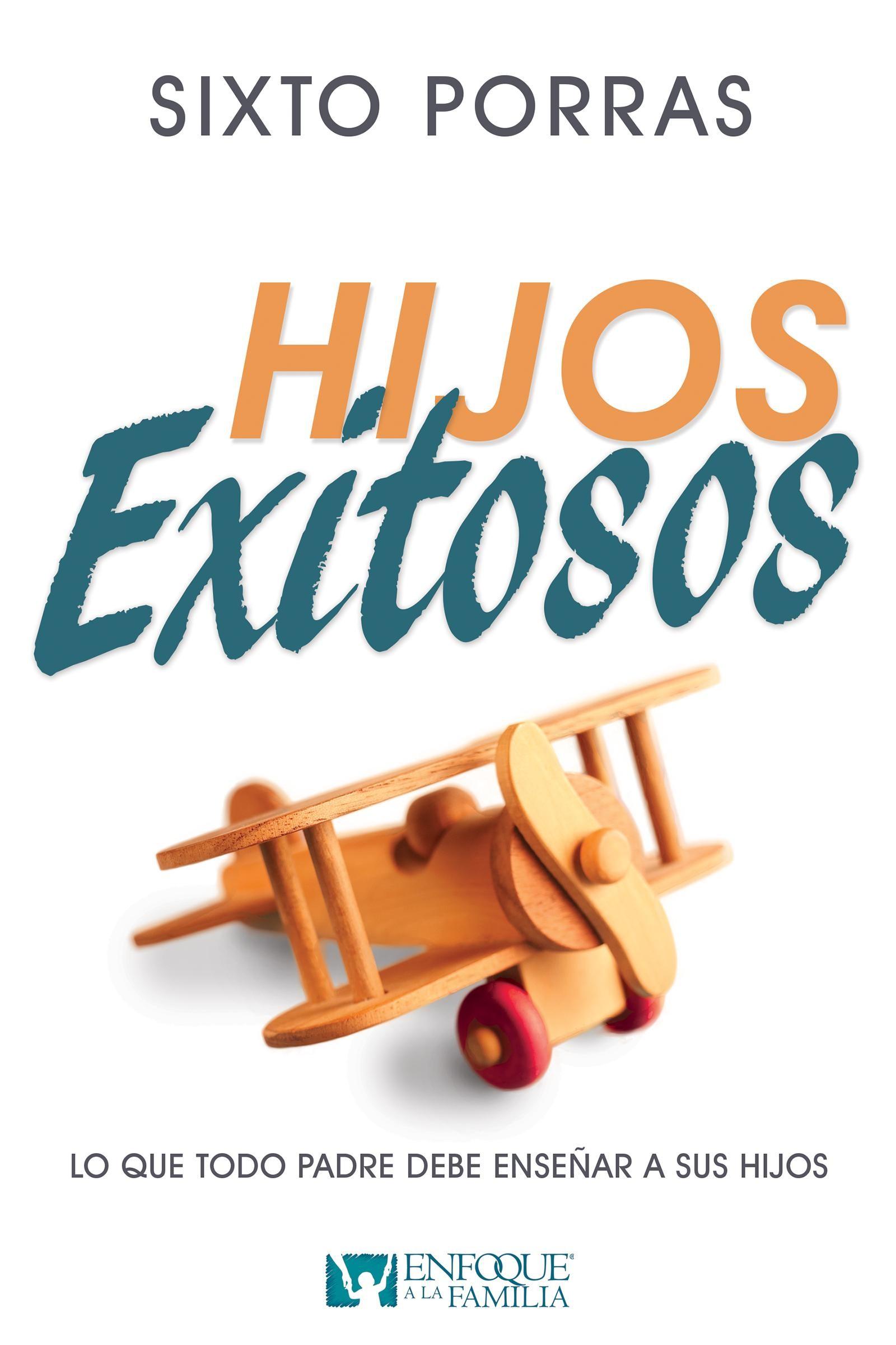 Hijos Exitosos  - 9781629118772 - Porras, Sixto