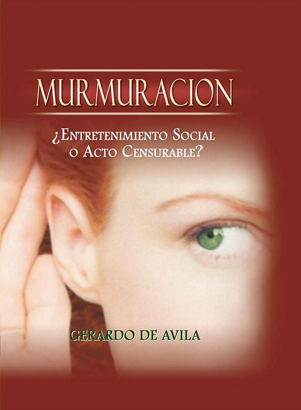 Murmuración - 9780984545025 - De Avila, Sr. Gerardo