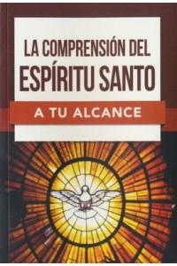 La comprensión del Espíritu Santo a tu alcance -