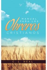 Manual para los Obreros Cristianos -  - C. L. Neil