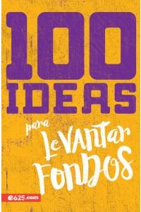100 ideas para levantar fondos -