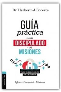Guia Practica Para el Discipulado y las misiones -