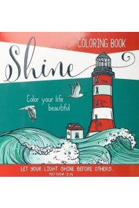 Shine, Coloring Book For Adults -