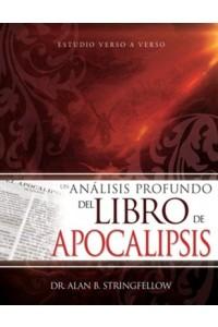 Un análisis profundo del libro de Apocalipsis -  - Stringfellow, Alan B.