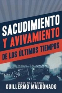 Sacudimiento y avivamiento de los últimos tiempos -  - Maldonado, Guillermo