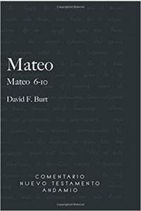 Comentario Nuevo Testamento Andamio Mateo 6-10 -  - Burt F. David