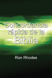 Concordancia Rápida de la Biblia -  - Ron Rhodes