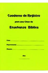 Cuaderno de Registro para Una Clase de Enseñanza Bíblica -  - Editorial Mundo Hispano
