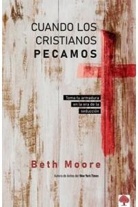 Cuando los crisitnaos pecamos -  - Moore, Beth