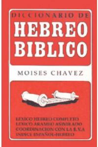 Diccionario de Hebreo Bíblico -  - Moises Chávez
