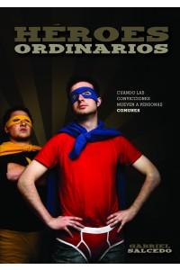 Héroes Ordinarios - 9780311463510 - Gabriel Salcedo