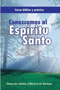 Conozcamos al Espíritu Santo -  - Diana de Valdez y Mónica de Bedoya