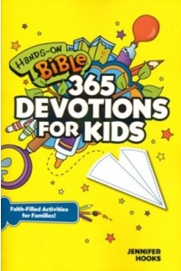 Hands On Bible: 365 Devotions for Kids -