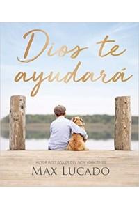 Dios te ayudará -  - Lucado, Max
