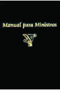 Manual para Ministros -  - Leobardo Estrada