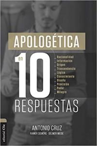 Apologética en diez respuestas -  - Cruz, Antonio