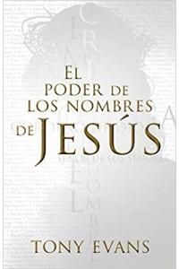 El poder de los nombres de Jesús -  - Evans, Tony