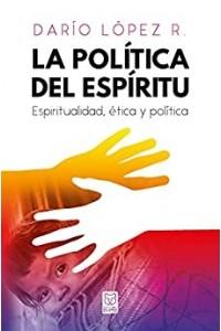 Política del Espíritu -  - López, Darío