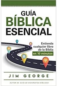 Guía bíblica esencial -  - George, Jim
