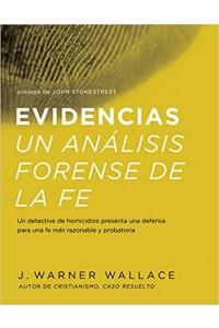 Evidencias Un Analisis Forense De La Fe -  - Wallace, Warner