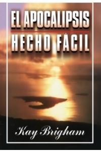Apocalipsis Hecho Fácil -  - Brigham, Kay