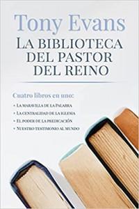 Biblioteca del pastor del reino -  - Evans, Tony