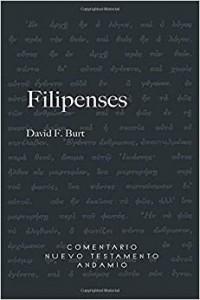 Comentario Nuevo Testamento Andamio Filipenses -  - Burt F. David