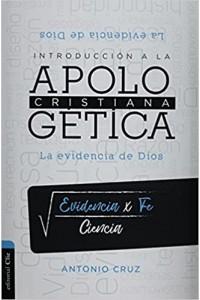Introducción a la apologética cristiana -  - Cruz, Antonio