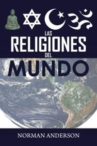 Religiones del Mundo -  - Sir. Norman Anderson