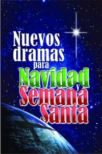Nuevos Dramas para Navidad y Semana Santa
