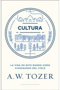Cultura -  - Tozer, A. W.