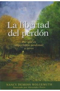Libertad del perdon -  - DeMoss, Nancy Leigh